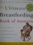 The Ultimate Breastfeeding Book of Answers.